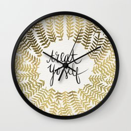 Treat Yo Self – Gold Wall Clock