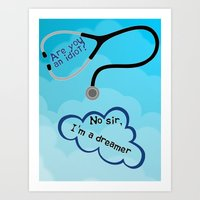 scrubs Art Prints featuring Scrubs - I'm A Dreamer by Lunil