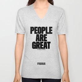 0004: PEOPLE ARE GREAT in small doses. Unisex V-Neck