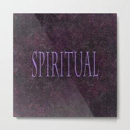 Spiritual Metal Print