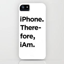 iAM iPhone Case