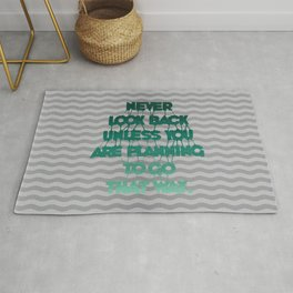 Never look back - Quote Rug