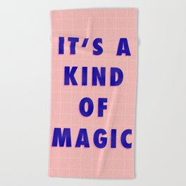 A Kind Of Magic Beach Towel