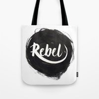 rebel Tote Bags featuring Rebel by thezeegn