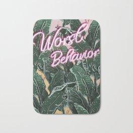 Worst Behavior Bath Mat