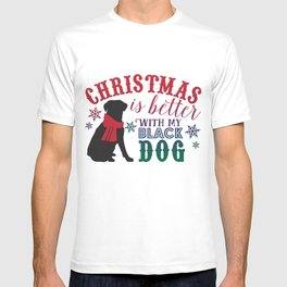 Christmas is Better with My Black Dog T-shirt