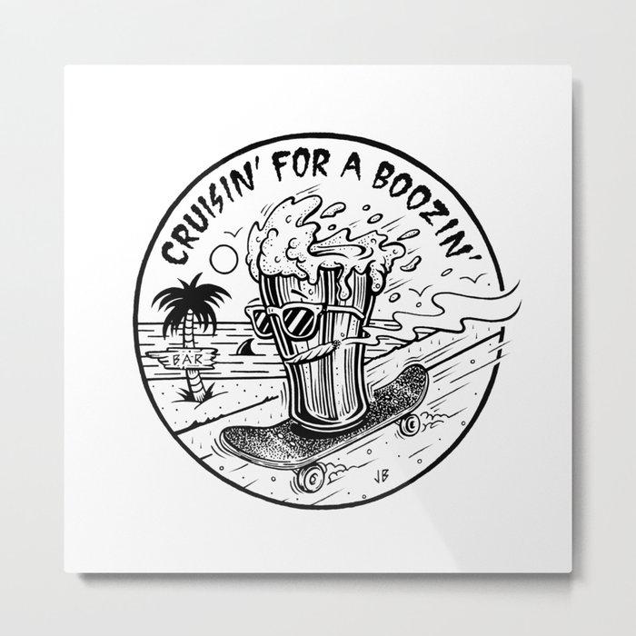 Cruisin' for a Boozin' Metal Print