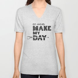 Go ahead, Make My Day - handlettering quote Black&White geek and nerds design Unisex V-Neck