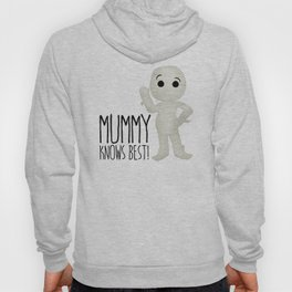 Mummy Knows Best! Hoody