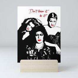 The Rocky Horror Picture Show   Don't dream it, be it!   Pop Art Mini Art Print