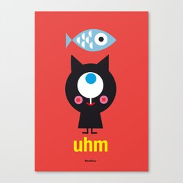 Uhm...Cat Canvas Print
