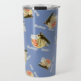 airplane rides-fifty cents Travel Mug