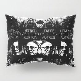 L'ENFER C'EST LES AUTRES Pillow Sham