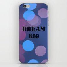 DREAM BIG.  iPhone & iPod Skin