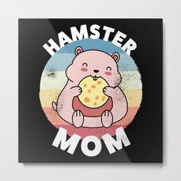 Hamster Mom | Cute Kawaii Gift for Women Metal Print