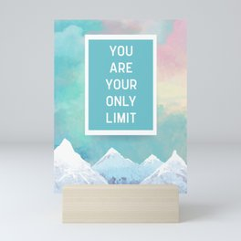 Your Only Limit Quote Mini Art Print