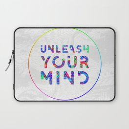 Unleash Your Mind Laptop Sleeve