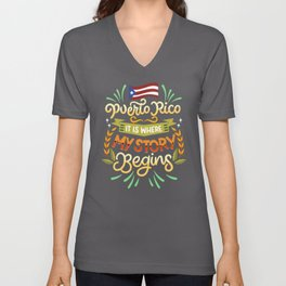 Puerto Rico - It is where my story begins Unisex V-Neck
