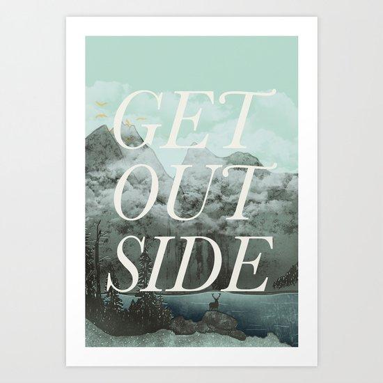Get Outside Art Print