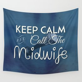 Keep Calm and Call The Midwife Wall Tapestry