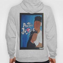 Poetic Justice Hoody