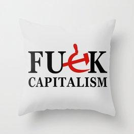 Fuck Capitalism (white bg) Throw Pillow
