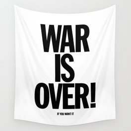 War Is Over - If You Want It -  John Lenon & Yoko Ono Poster Wall Tapestry