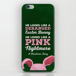 A Christmas Story - He Looks Like a Deranged Easter Bunny iPhone Skin