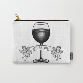 Be Wine Carry-All Pouch
