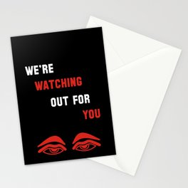 We're Watching Out For You Stationery Cards