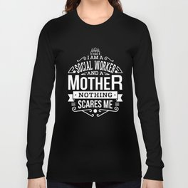 Womens I am a Social Worker and a-Mother nothing scare me plumber T-shirts Long Sleeve T-shirt