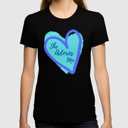 She Adores Me - Blue Hearts - Gift for Him - Gift for Her T-shirt