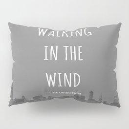 Walking In The Wind Pillow Sham