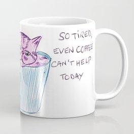 So tired kitten Coffee Mug