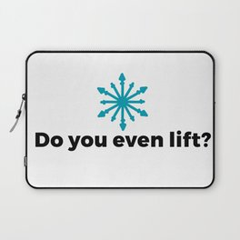 Do you even lift? Laptop Sleeve
