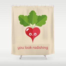 You Look Radishing Shower Curtain