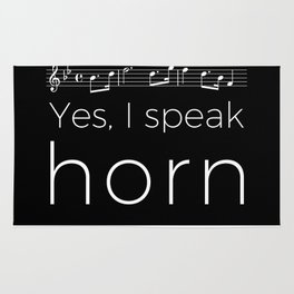 Yes, I speak horn Rug