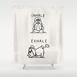 Inhale Exhale Shih Tzu Shower Curtain