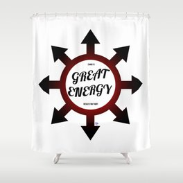 Great Energy Shower Curtain