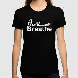 Just Breathe Smoke a Joint Pot Marijuan T-shirt