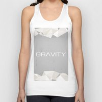 gravity Tank Tops featuring Gravity by eARTh