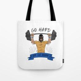 Go Hard or Go Home | Gym Motto Tote Bag