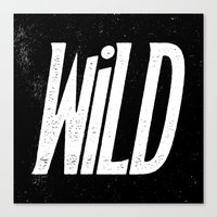 into the wild Canvas Prints featuring Wild by Josh LaFayette