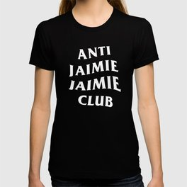 Anti Jaimie Jaimie Club T-shirt