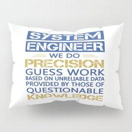 SYSTEM ENGINEER Pillow Sham