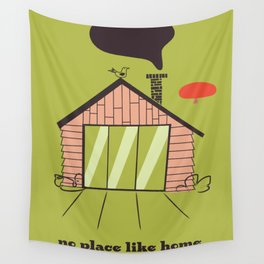 No place like home Wall Tapestry
