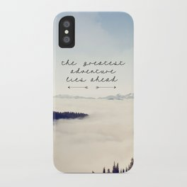 the greatest adventure- mountains iPhone Case