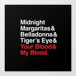 Practical Magic Your Blood & My Blood Canvas Print