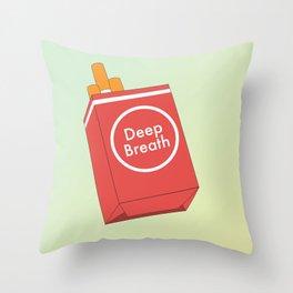 Deep Breath Throw Pillow