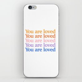 You Are Loved - Multi  iPhone Skin